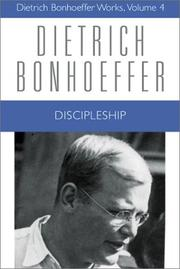 Cover of: Discipleship (Dietrich Bonhoeffer Works, Vol. 4)