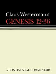 Cover of: Genesis 12-36: a commentary