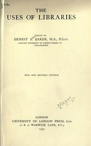 Cover of: The uses of libraries