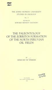 Cover of: The paleontology of the Zorritos formation of the north Peruvian oil fields