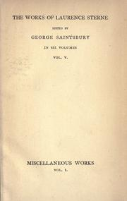 Cover of: The letters, sermons and miscellaneous writings of Laurence Sterne