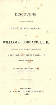 Cover of: A discourse in commemoration of the life and services of William G. Goddard