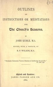 Cover of: Outlines of instructions or meditations for the church's seasons