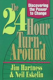 Cover of: The 24-hour turn-around | Jim Hartness