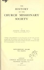 Cover of: The history of the Church missionary society, its environment, its men and its work. by Eugene Stock