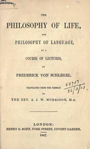 Cover of: The philosophy of life, and philosophy of language, in a course of lectures