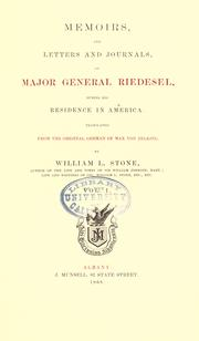 Cover of: Memoirs, and letters and journals, of Major General Riedesel during his residence in America ; translated from the original German of Max von Eelking |