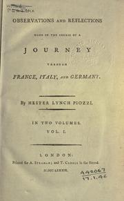 Cover of: Observations and reflections made in the course of a journey through France, Italy, and Germany