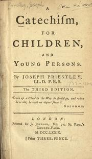 Catechism for children and young persons by Priestley, Joseph