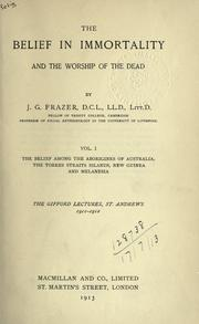 Cover of: The belief in immortality and the worship of the dead