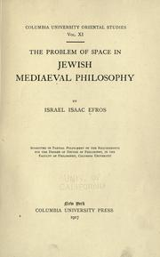 The problem of space in Jewish mediaeval philosophy by Israel Efros