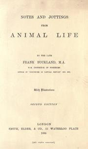 Cover of: Notes and jottings from animal life