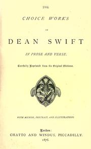 Cover of: The choice works of Dean Swift in prose and verse