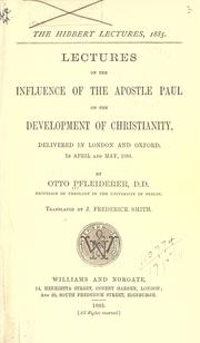 Cover of: Lectures on the influence of the apostle Paul on the development of Christianity: delivered in London and Oxford in April and May, 1885