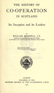 Cover of: The history of co-operation in Scotland