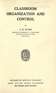 Cover of: Classroom organization and control
