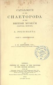 Catalogue of the Chaetopoda in the British Museum (Natural History) by James Hartley Ashworth