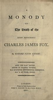 Cover of: A monody on the death of the right honourable Charles James Fox