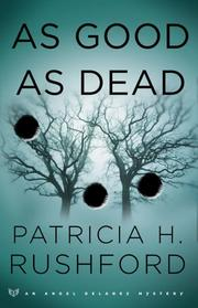 Cover of: As good as dead | Patricia H. Rushford