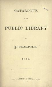 Cover of: Catalogue of the Public library of Indianapolis | Indianapolis Public Library.