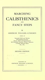 Marching calisthenics and fancy steps by Gertrude Williams-Lundgren
