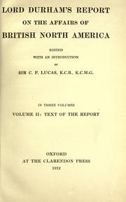 Cover of: Lord Durham's report on the affairs of British North America