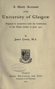 Cover of: A short account of the University of Glasgow