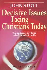 Cover of: Decisive issues facing Christians today