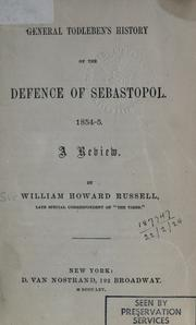 Cover of: General Todleben's History of the defence of Sebastopol. 1854-5