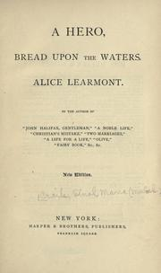 Cover of: A hero, Bread upon the waters, Alice Learmont
