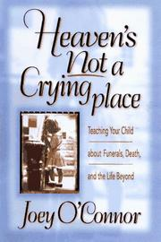 Cover of: Heaven's not a crying place