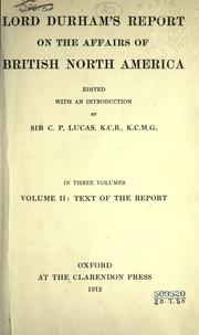 Cover of: Report on the affairs of British North America
