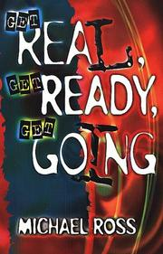 Cover of: Get real, get ready, get going