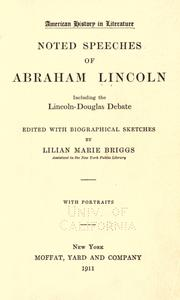 Cover of: Noted speeches of Abraham Lincoln: including the Lincoln-Douglas debate