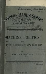 Cover of: Machine politics and money in elections in New York City