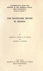 Cover of: The Nacoochee mound in Georgia by George G. Heye