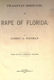 Cover of: Twasintas's seminoles, or, Rape of Florida by Albery Allson Whitman
