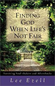 Cover of: Finding God When Lifes Not Fair