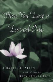 Cover of: When you lose a loved one | Charles Livingstone Allen