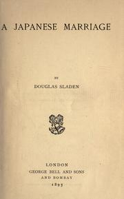 A Japanese marriage by Douglas Sladen