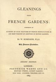 Cover of: Gleanings from French gardens by Robinson, W.