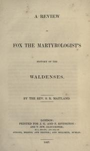 Cover of: A review of Fox the martyrologist's history of the Waldenses
