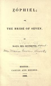 Cover of: Z©Øophi©·el; or, The bride of seven