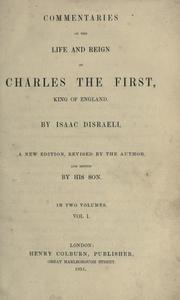 Commentaries on the life and reign of Charles the First, King of England by Isaac Disraeli