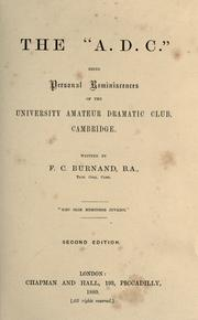 "Cover of: The ""A.D.C."", being personal reminiscences of the University Amateur Dramatic Club, Cambridge: Written by F.C. Burnand"
