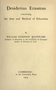 Cover of: Desiderius Erasmus concerning the aim and method of education