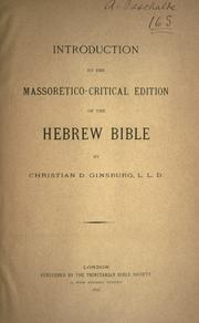 Cover of: Introduction of the Massoretico-critical edition of the Hebrew Bible | Christian D. Ginsburg