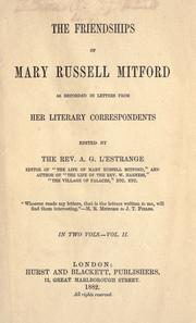 Cover of: The friendships of Mary Russell Mitford as recorded in letters from her literary correspondents