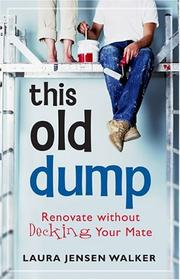 Cover of: This Old Dump | Laura Jensen Walker