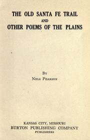 Cover of: The old Santa Fe trail and other poems of the plains